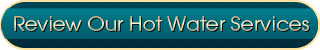 Review Our Hot Water Services